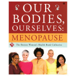 Our Bodies, OurSelves – Menopause